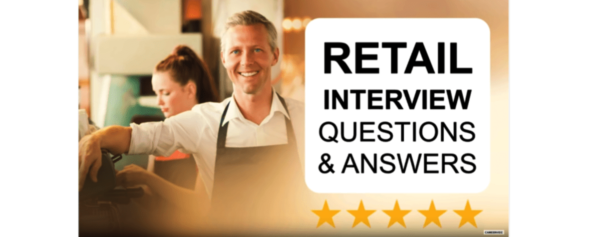 Retail Interview Questions and Answers